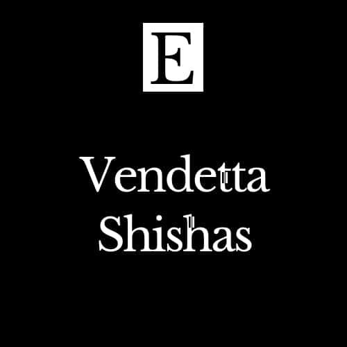 Vendetta Shishas